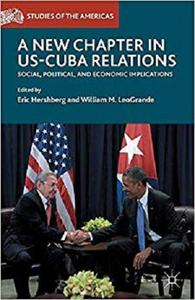 A New Chapter in US-Cuba Relations: Social, Political, and Economic Implications  [Repost]