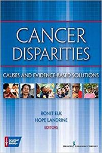 Cancer Disparities: Causes and Evidence-Based Solutions [Repost]