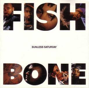 Fishbone - Sunless Saturday (US CD5) (1991) {Columbia} **[RE-UP]**