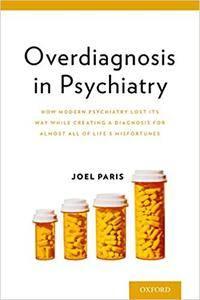 Overdiagnosis in Psychiatry (Repost)
