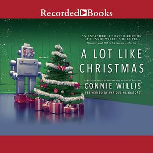 «A Lot Like Christmas» by Connie Willis