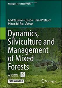 Dynamics, Silviculture and Management of Mixed Forests