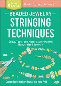 Beaded Jewelry: Stringing Techniques [Repost]