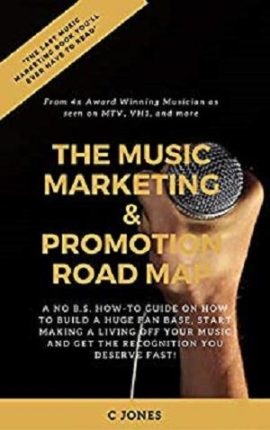 The Music Marketing and Promotion Road Map