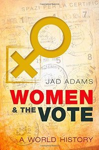 Women and the Vote: A World History (repost)