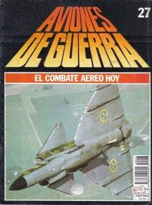 Aviones de Guerra El Combate Aereo Hoy Nº 27