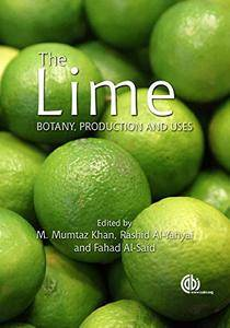 The Lime: Botany, Production and Uses
