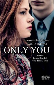 Samantha Chase, Noelle Adams - Only you