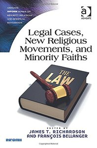 Legal Cases, New Religious Movements, and Minority Faiths