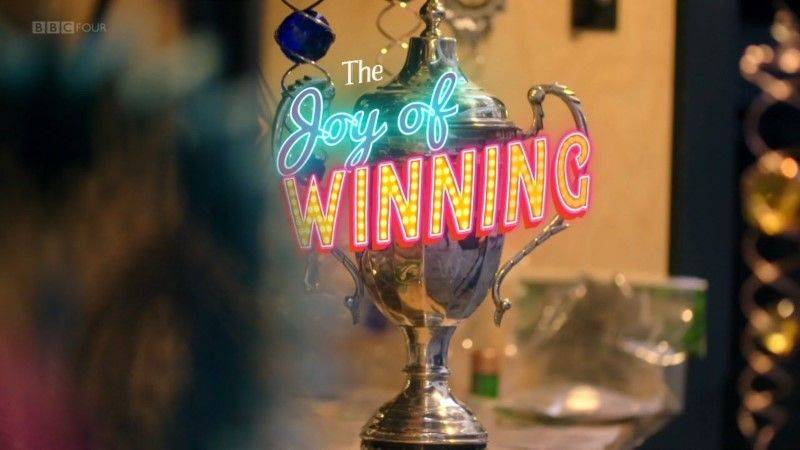 BBC - The Joy of Winning (2018)