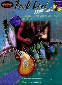 Rock Lead Techniques: Techniques, Scales and Fundamentals for Guitar