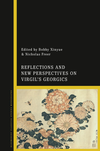 Reflections and New Perspectives on Virgil's Georgics