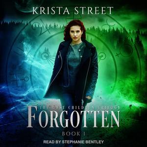 «Forgotten» by Krista Street
