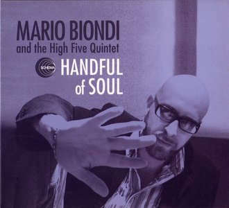 Mario Biondi And The High Five Quintet - Handful Of Soul (2006)