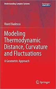 Modeling Thermodynamic Distance, Curvature and Fluctuations: A Geometric Approach [Repost]