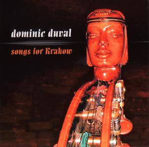 Dominic Duval - Songs for Krakow (2007) {Not Two Records MW 778-2}