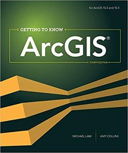 Getting to Know ArcGIS: For 10.3/10.3.1