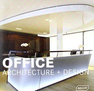 Office Architecture + Design (RePost)
