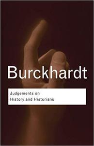 Judgements On History & Historians (Routledge Classics)