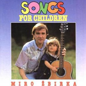 Miro Žbirka - Songs For Children (1993) {Universal Music}