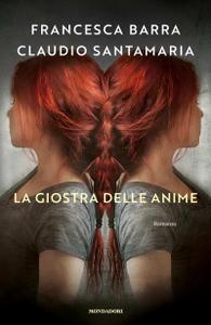 Francesca Barra, Claudio Santamaria - La giostra delle anime