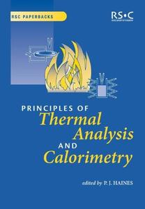 Principles of Thermal Analysis and Calorimetry (RSC Paperbacks)