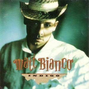 Matt Bianco - Indigo (1988) {Atlantic}