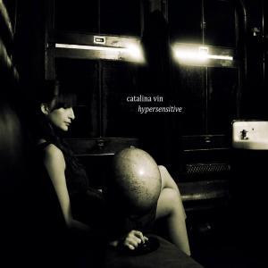 Catalina Vin - Hypersensitive (2019)