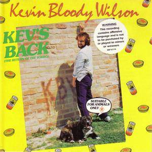 Kevin Bloody Wilson - Kev's Back (The Return Of The Yobbo) (1985) {1990 CBS Australia} **[RE-UP]**