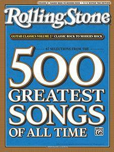 Selections from Rolling Stone Magazine's 500 Greatest Songs of All Time: Guitar Classics Volume 2(Easy Guitar TAB)