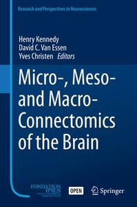 Micro-, Meso- and Macro-Connectomics of the Brain (Repost)