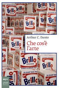 Arthur C. Danto - Che cos'e l'arte [Repost]