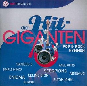 VA - Die Hit-Giganten: Pop & Rock Hymnen (2010)