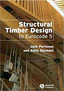 Structural Timber Design to Eurocode 5 [Repost]