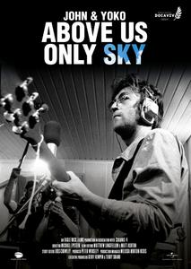 John And Yoko: Above Us Only Sky (2018)