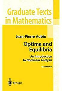 Optima and Equilibria: An Introduction to Nonlinear Analysis (2nd edition) [Repost]