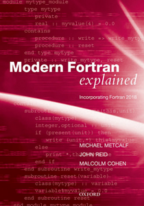 Modern Fortran Explained : Incorporating Fortran 2018