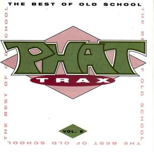 VA - Phat Trax - The Best Of Old School, Vol. 5 (1994)
