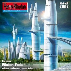 «Perry Rhodan - Episode 2692: Winters Ende» by Leo Lukas