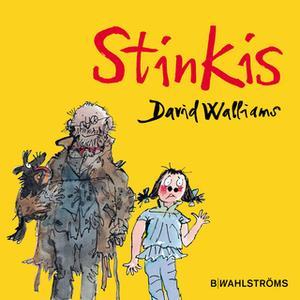 «Stinkis» by David Walliams,Quentin Blake