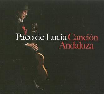 Paco De Lucia - Cancion Andaluza (2014) {Universal}