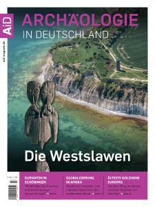 Archäologie in Deutschland - Juni-Juli 2020