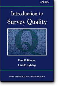 Paul P. Biemer, Lars E. Lyberg, «Introduction to Survey Quality»