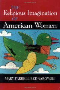 The Religious Imagination of American Women (Religion in North Am)