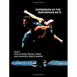 Expression in the Performing Arts by Inma Álvarez
