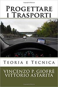 Progettare i Trasporti: Teoria e Tecnica