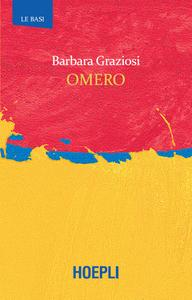 Barbara Graziosi - Omero
