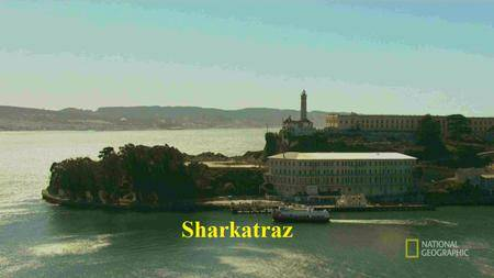 National Geographic - Sharkatraz (2016)