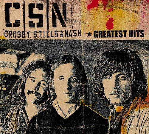 Crosby, Stills & Nash - Greatest Hits (2005) - Repost
