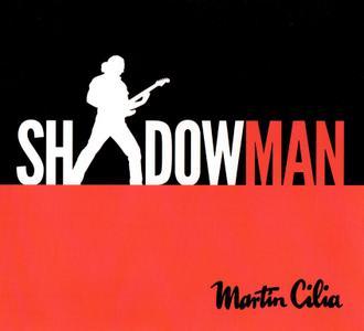 Martin Cilia - Shadowman (2019)